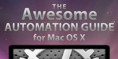 La guía de automatización impresionante para los usuarios de mac
