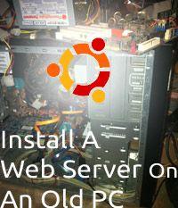 ¿Cómo construir un servidor web linux con un equipo antiguo [parte 2]